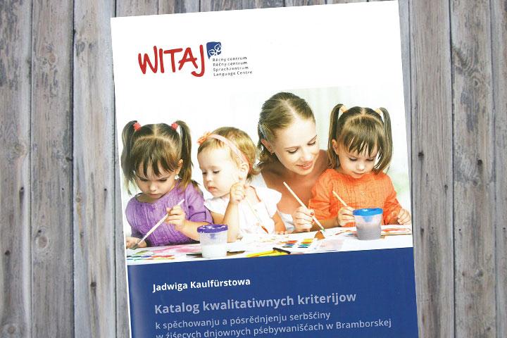 Qualitätskriterienkatalog zur Förderung und Vermittlung der sorbischen/wendischen Sprache in Kindertageseinrichtungen in Brandenburg.