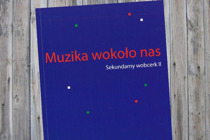 Muzika wokoło nas – ein neues Lehrbuch für den bilingualen Unterricht im Fach Musik in der 11. und 12. Klasse